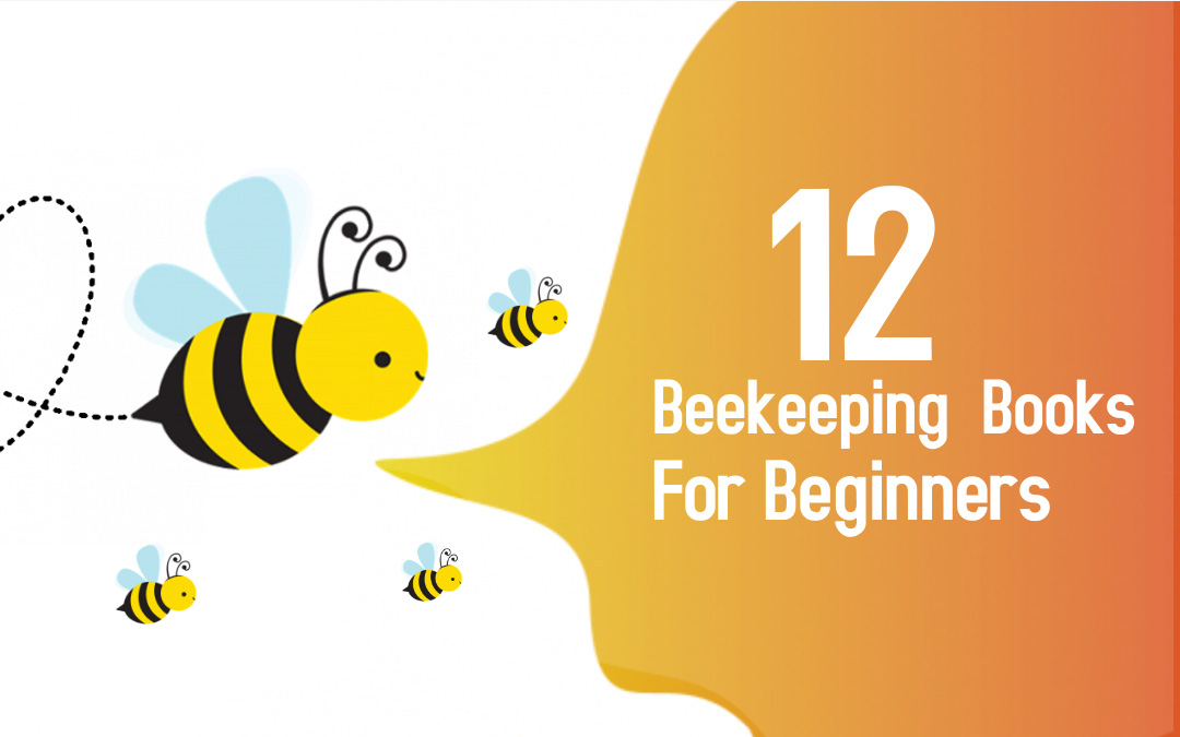 12 of the best beekeeping books for beginners